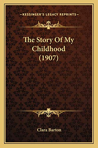 9781165081707: The Story Of My Childhood (1907)