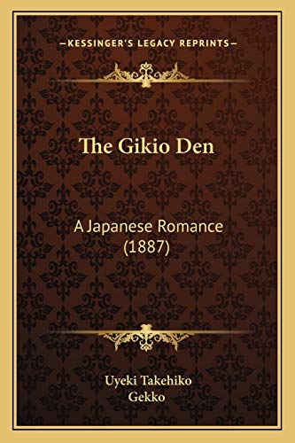 9781165083671: The Gikio Den: A Japanese Romance (1887)