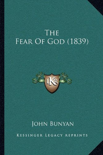 9781165086955: The Fear Of God (1839)