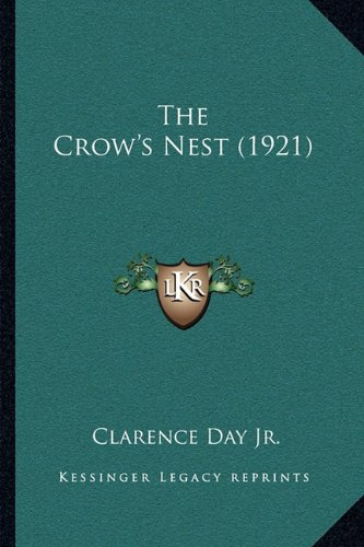 9781165095544: The Crow's Nest (1921)