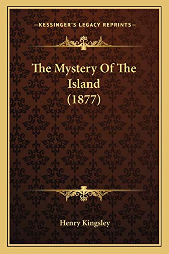 9781165102358: The Mystery Of The Island (1877)