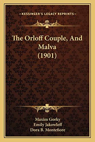 9781165102372: The Orloff Couple, And Malva (1901)