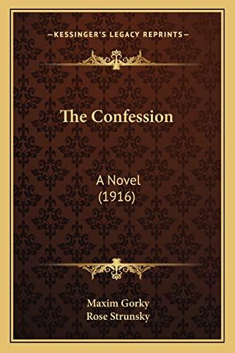 9781165110841: The Confession: A Novel (1916)