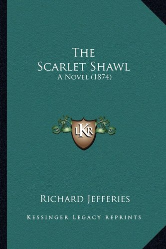 The Scarlet Shawl: A Novel (1874)