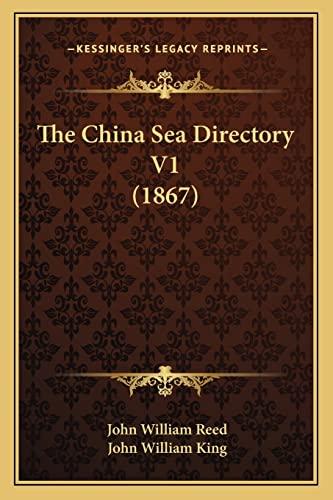 9781165111916: The China Sea Directory V1 (1867)