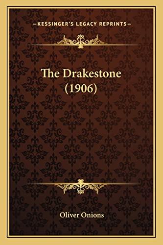 9781165113996: The Drakestone (1906)