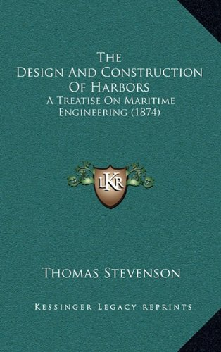 Design and Construction of Harbors: Thomas Stevenson
