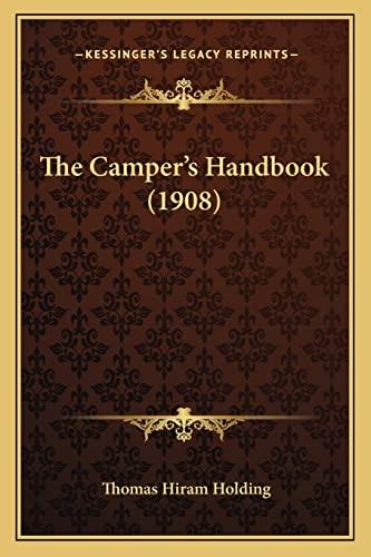 9781165126606: The Camper's Handbook (1908)