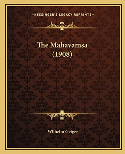 9781165126880: The Mahavamsa (1908)