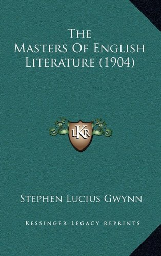 9781165127856: The Masters of English Literature (1904)