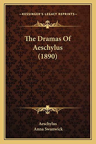 9781165132775: The Dramas Of Aeschylus (1890)