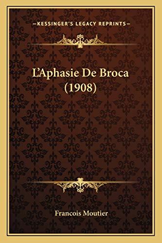 9781165135660: L'Aphasie de Broca (1908)