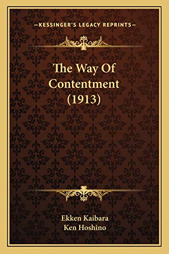 9781165141838: The Way Of Contentment (1913)