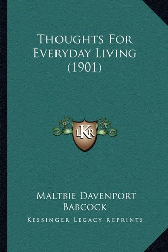 9781165148110: Thoughts For Everyday Living (1901)