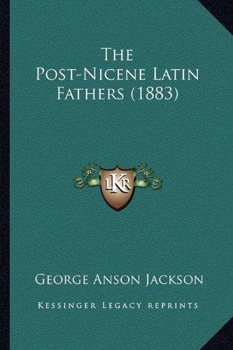 9781165149674: The Post-Nicene Latin Fathers (1883)