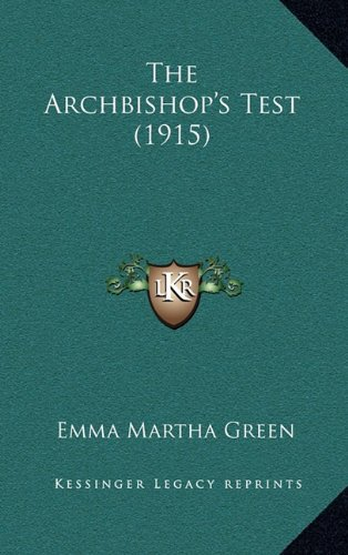9781165167951: The Archbishop's Test (1915)