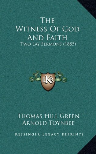 9781165168217: The Witness Of God And Faith: Two Lay Sermons (1885)