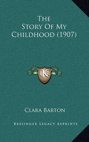 9781165173860: The Story Of My Childhood (1907)