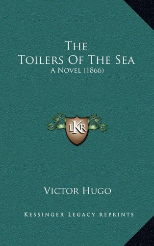 9781165176939: The Toilers of the Sea: A Novel (1866)