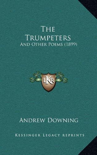 9781165179633: The Trumpeters: And Other Poems (1899)