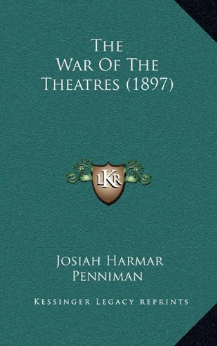 9781165180394: The War Of The Theatres (1897)