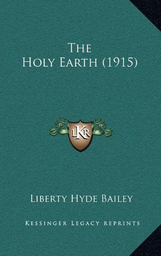 9781165181667: The Holy Earth (1915)