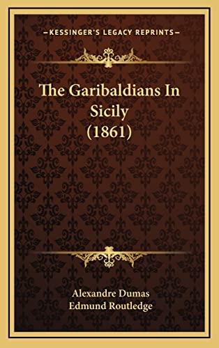 9781165183739: The Garibaldians In Sicily (1861)