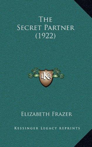 9781165187980: The Secret Partner (1922)
