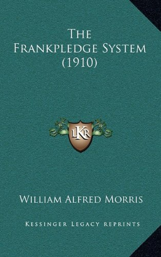 9781165188260: The Frankpledge System (1910)