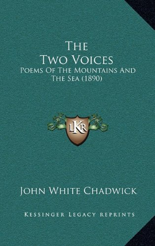 9781165188451: The Two Voices: Poems Of The Mountains And The Sea (1890)