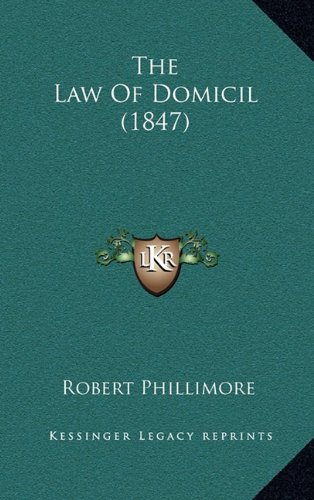 9781165192861: The Law Of Domicil (1847)