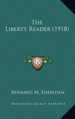 9781165195435: The Liberty Reader (1918)