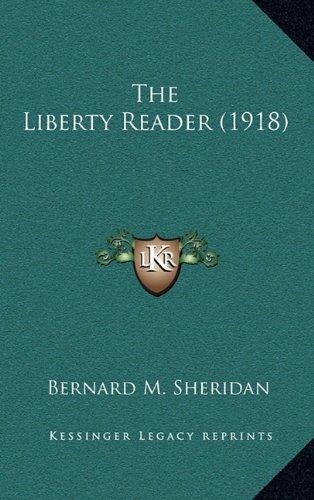 9781165195435: The Liberty Reader (1918)