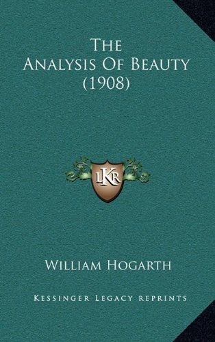 9781165196227: The Analysis of Beauty (1908)