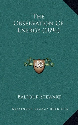 9781165197354: The Observation Of Energy (1896)