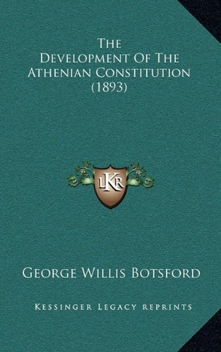 9781165198252: The Development Of The Athenian Constitution (1893)