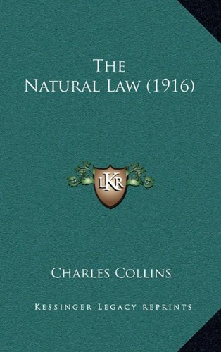 9781165200283: The Natural Law (1916)
