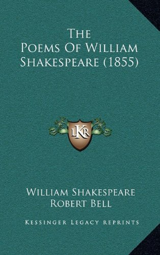 9781165201259: The Poems Of William Shakespeare (1855)