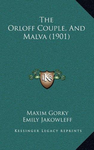 9781165201679: The Orloff Couple, And Malva (1901)
