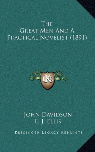 9781165207046: The Great Men And A Practical Novelist (1891)