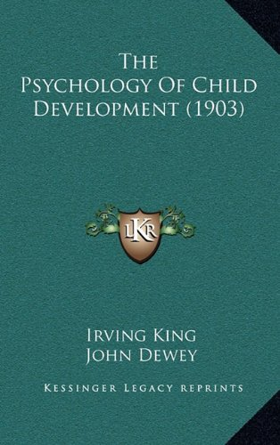 9781165207176: The Psychology Of Child Development (1903)