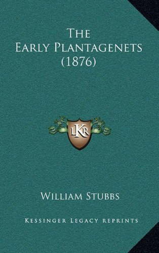 9781165207381: The Early Plantagenets (1876)