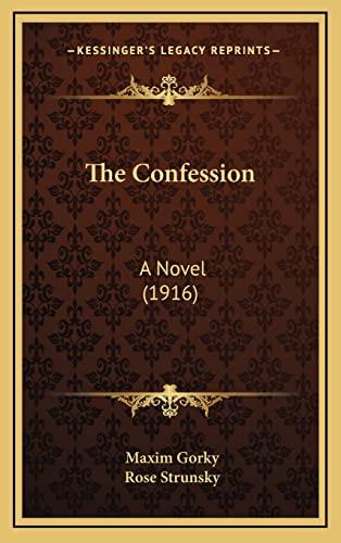 9781165213177: The Confession: A Novel (1916)