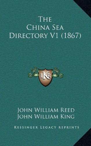 9781165214617: The China Sea Directory V1 (1867)