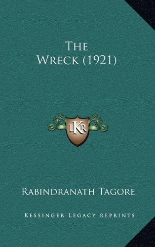 9781165223213: The Wreck (1921)