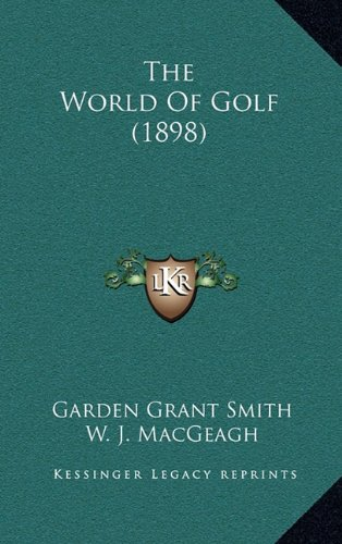9781165228270: The World Of Golf (1898)