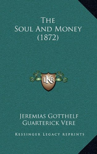 9781165230389: The Soul And Money (1872)