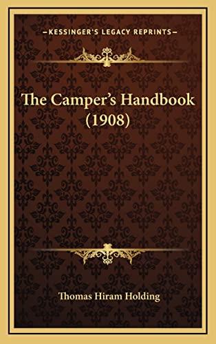 9781165234073: The Camper's Handbook (1908)