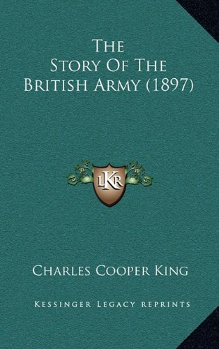 9781165239672: The Story Of The British Army (1897)