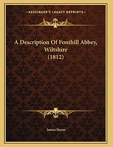 9781165250936: A Description Of Fonthill Abbey, Wiltshire (1812)